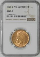 1908 D $10 GOLD INDIAN NO MOTTO MS61 NGC