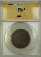 1805 DRAPED BUST LARGE CENT 1C COIN S-267 ANACS AG-3