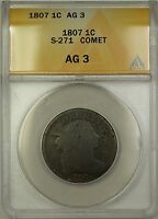 1807 COMET DRAPED BUST LARGE CENT 1C COIN S-271 ANACS AG-3