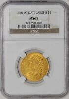 1810 $5 GOLD CAPPED BUST LG DATE LG 5 MS65 NGC
