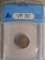1912 VF30 CERTIFIED  FINE ANACS BARBER DIME 10C CENT COIN F SHIPPING V 267