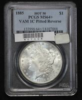 1885 MORGAN DOLLAR PCGS MINT STATE 64 HOT 50 PITTED REVERSE VAM-1C