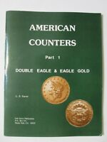 AMERICAN COUNTERS PART 1   DOUBLE EAGLE & EAGLE GOLD