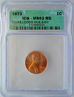 1972 MINT STATE 62 RED RD DIE 3.LC DDO-003.3-0-1 ICG LINCOLN MEMORIAL PENNY ONE CENT 083