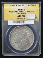 1921 MORGAN DOLLAR ANACS AU-58 VAM-1E CLEANED HOT 50