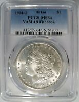 1904 O SILVER MORGAN DOLLAR PCGS MINT STATE 64 VAM 4B FISH HOOK HIT LIST COIN MINT ERROR
