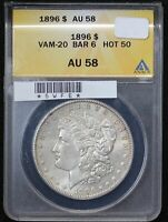 1896 MORGAN DOLLAR ANACS AU-58 VAM-10 BAR 6