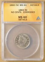 1883 LIBERTY V NICKEL 'NO CENTS' ANACS MINT STATE 60 DETAILS