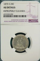 1875 S NGC AU DETAILS IMPROPERLY CLEANED 20 CENT PIECE  A127