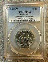 2019 W LOWELL NATIONAL PARK QUARTER PCGS MS64 FIRST WEEK OF