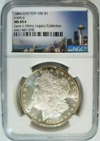 1884 O/O SILVER MORGAN DOLLAR NGC MINT STATE 65 STAR VAM 6 GENE HENRY LEGACY COLLECTION