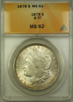 1878 MORGAN SILVER DOLLAR $1 COIN ANACS MINT STATE 62 EIGHT TAIL FEATHERS 8 TF