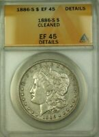 1886-S MORGAN SILVER DOLLAR $1 ANACS EF-45 DETAILS CLEANED WW
