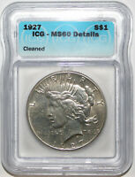 1927 US PEACE SILVER DOLLAR $1  ICG MINT STATE 60 DETAILS