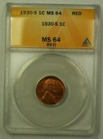 1930-S LINCOLN WHEAT CENT 1C ANACS MINT STATE 64 RED F WW