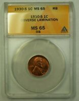 1930-S LINCOLN WHEAT CENT 1C ANACS MINT STATE 65 RB OBVERSE LAMINATION ERROR WW