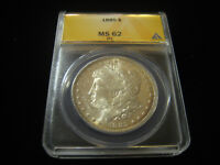 1885 UNCIRCULATED MORGAN DOLLAR GRADED ANACS MINT STATE 62 PL