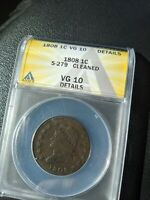 ANACS 1808 S279 VG10 CLASSIC HEAD LARGE CENT, ONE COIN FROM RETIRED COIN DEALER