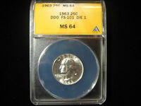 1963 WASHINGTON QUARTER DDO FS-101 25C ANACS MINT STATE 64 DIE 1