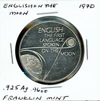 SPACE MEDAL   ENGLISH 1ST LANGUAGE ON MOON .925 SILVER PROOF FRANKLIN MINT