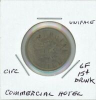 COMMERCIAL HOTEL   GOOD FOR 15C DRINK TOKEN  PROBABLY A USA MAVERICK
