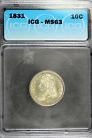 1831 - ICG MINT STATE 63 CAPPED BUST DIME HD0175