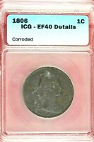 1805 - ICG EF40 DETAILS LARGE CENT DRAPED BUST  HD0307