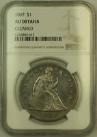 1867 SEATED LIBERTY SILVER DOLLAR $1 NGC AU DETAILS PL PROOFLIKE KH