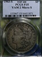 1903-S MORGAN SILVER DOLLAR PCGS CERTIFIED GRADE F15 AND VAM-2 MICRO