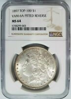 1897 SILVER MORGAN DOLLAR NGC MINT STATE 64 VAM 6A PITTED REVERSE MINT ERROR TOP 100