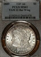 1889-P MORGAN SILVER DOLLAR GRADED PCGS MINT STATE 61 TOP 100 & WOW VAM 22 BAR WING