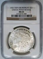 1921 SILVER MORGAN DOLLAR NGC MINT STATE 64 VAM 41 PITTED REVERSE TOP 100 MINT ERROR