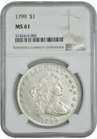 1799 DRAPED BUST DOLLAR $ MINT STATE 61 NGC 932262-1