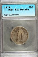 1917 - ICG F12 DETAILS T2,CORRODED STANDING LIBERTY QUARTER B18620