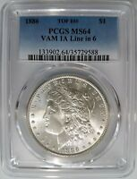 1886 SILVER MORGAN DOLLAR PCGS MINT STATE 64 VAM 1A LINE IN 6 MINT ERROR TOP 100 COIN