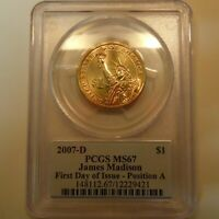 2007 D PCGS MINT STATE 67 POS A JAMES MADISON FIRST DAY OF ISSUE PRESIDENT-DOLLAR-FDI