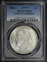 1888-O TOP 100 VAM-1A CLEASHED E MORGAN DOLLAR PCGS MINT STATE 63