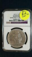 1875 S TRADE  DOLLAR NGC ABOUT UNCIRCULATED SILVER $1 COIN S