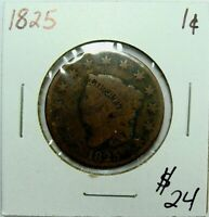 1825 CLASSIC HEAD LARGE CENT  TYPE COIN