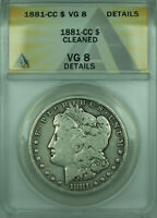 1881-CC MORGAN SILVER DOLLAR $1 COIN ANACS VG-8 DETAILS CLEANED