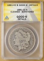 1881 CC MORGAN SILVER DOLLAR ANACS GOOD 6 DETAILS