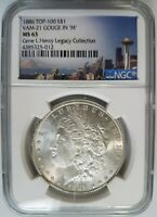 1886 SILVER MORGAN DOLLAR NGC MINT STATE 63 VAM 21 GOUGE GENE HENRY LEGACY COLLECTION