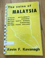 THE COINS OF MALAYSIA BY KEVIN KAVANAGH   PRINTED 1969