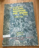 CATALOGUE OF MALAYSIA SINGAPORE AND BRUNEI COINS 1700 1974 BY SARAN SINGH
