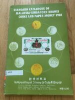 CATALOGUE OF MALAYSIA SINGAPORE AND BRUNI COINS AND PAPER MONEY 1981