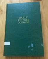 EARLY CHINESE COINAGE BY WANG YU CHUAN   PRINTED 1980