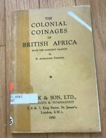 THE COLONIAL COINAGES OF BRITISH AFRICA BY H ALEXANDER PARSONS   PRINTED 1950