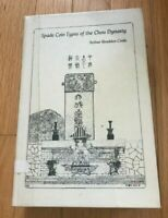 SPADE COIN TYPES OF THE CHOU DYNASTY BY ARTHUR BRADDEN COOLE   PRINTED 1972