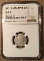 1821 NGC AG3 CAPPED BUST DIME - LARGE DATE - 10C