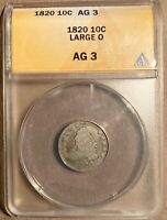 1820 ANACS AG 3 CAPPED BUST DIME - LARGE 0